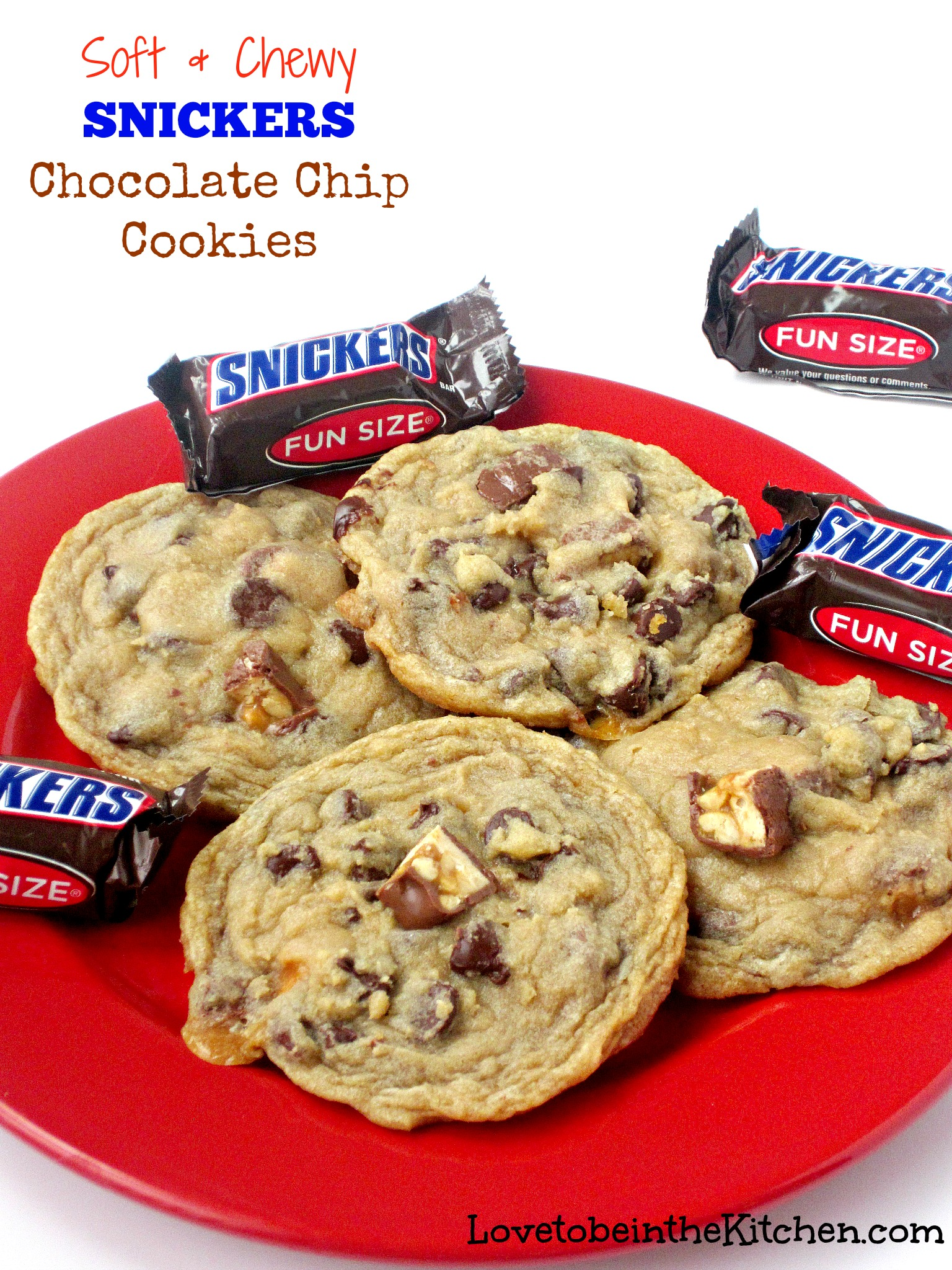 Soft and Chewy Snickers Chocolate Chip Cookies - Love to be