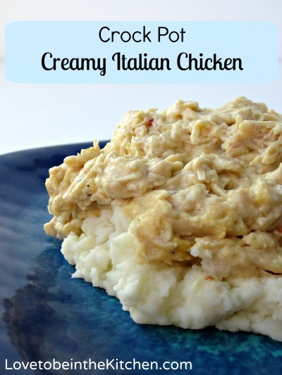 Creamy Italian Crock Pot Chicken