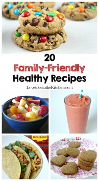 20 Family-Friendly Healthy Recipes