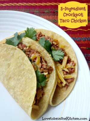 3-Ingredient Crock Pot Taco Chicken