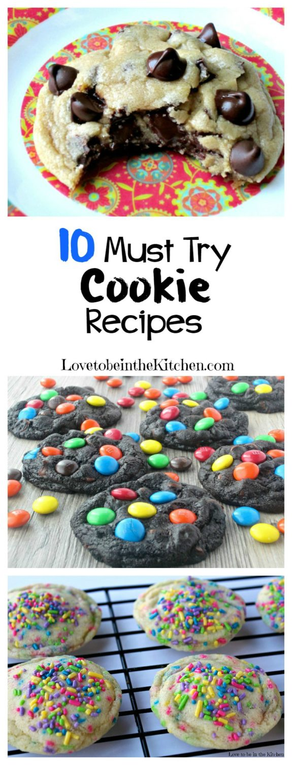 10 Must Try Cookie Recipes