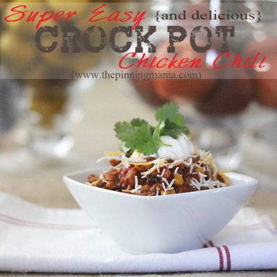 Super Easy and Delicious Crock Pot Chicken Chili